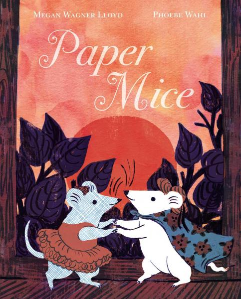 PAPER MICE by Megan Wagner-Lloyd