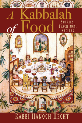 A KABBALAH OF FOOD
