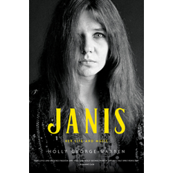Janis: Her Life & Music by Holly George Warren