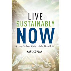 Live Sustainably Now by Karl Coplan