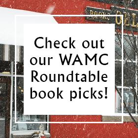 check out our wamc roundtable book picks!