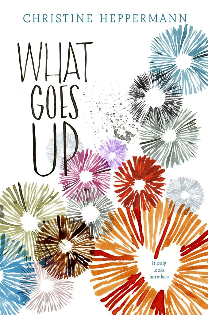 WHAT GOES UP by Christine Heppermann